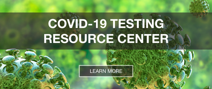 COVID-19 Testing Resource Center